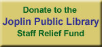Donate to the Joplin Public Library Staff Relief Fund